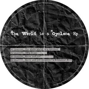 Copertina di Quantec - The Whole World is a Cyclone