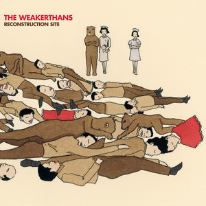 Reconstruction Site - Weakerthans