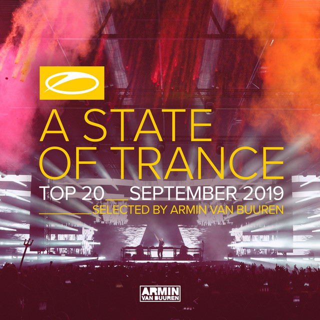 A State Of Trance Top 20 - September 2019 (Selected by Armin van Buuren)
