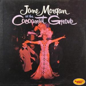 Jane Morgan at the Cocoanut Grove (Live) album