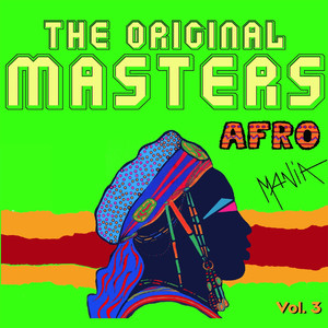 The Original Masters: Afromania, Vol. 3