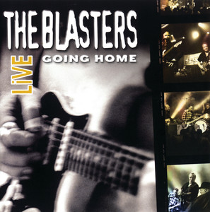 The Blasters Live: Going Home album