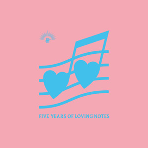 Five Years of Loving Notes album