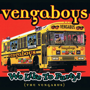 We like to Party! (The Vengabus) Albümü