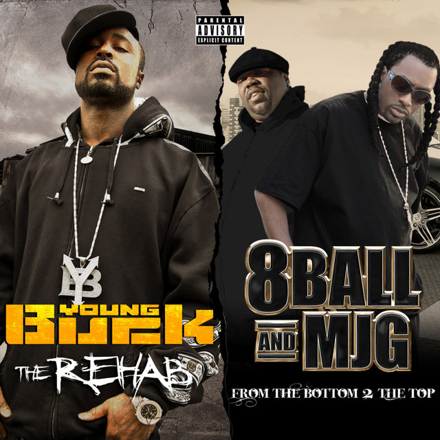 Young Buck, 8Ball & MJG