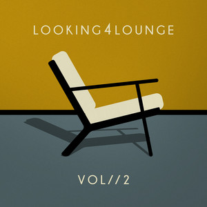 Looking 4 Lounge - Vol. 2