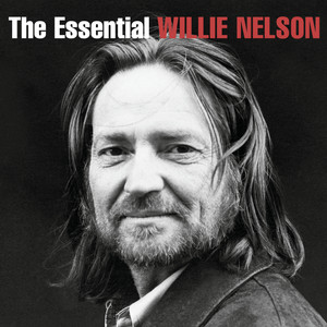 The Essential Willie Nelson Albümü