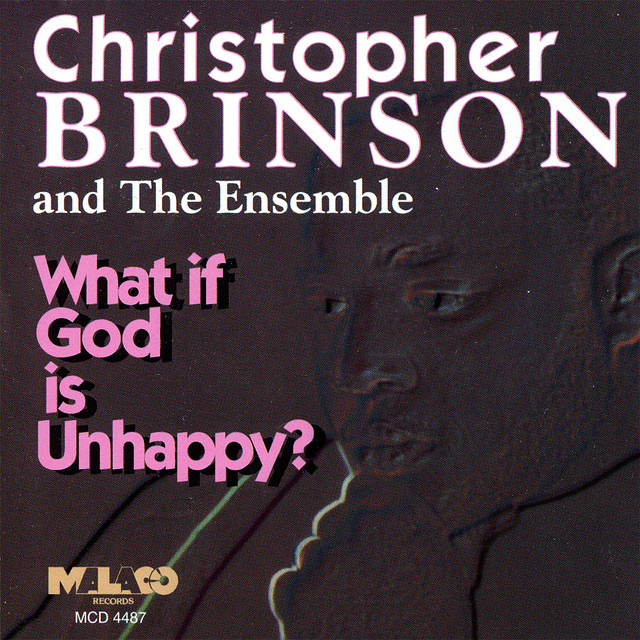 christopher brinson what if god is unhappy