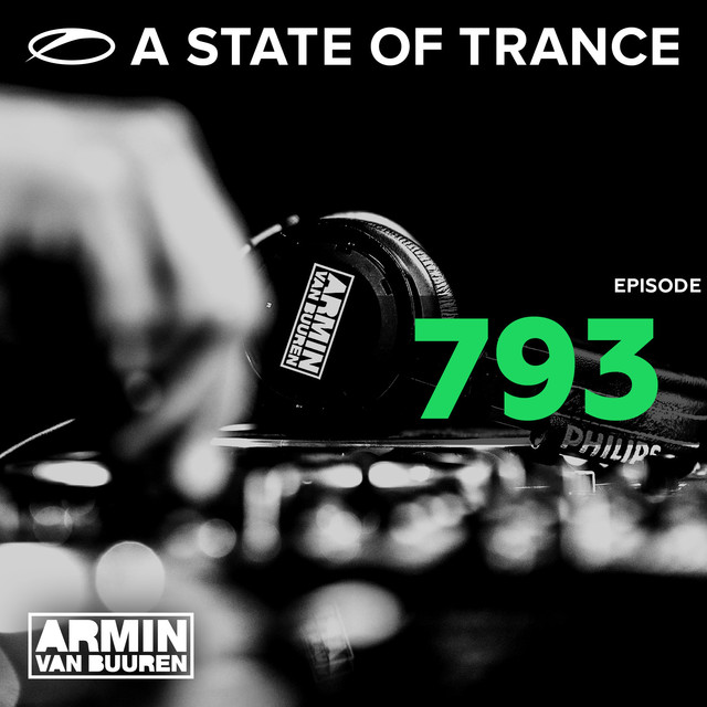 Album cover for A State Of Trance Episode 793 by Armin van Buuren