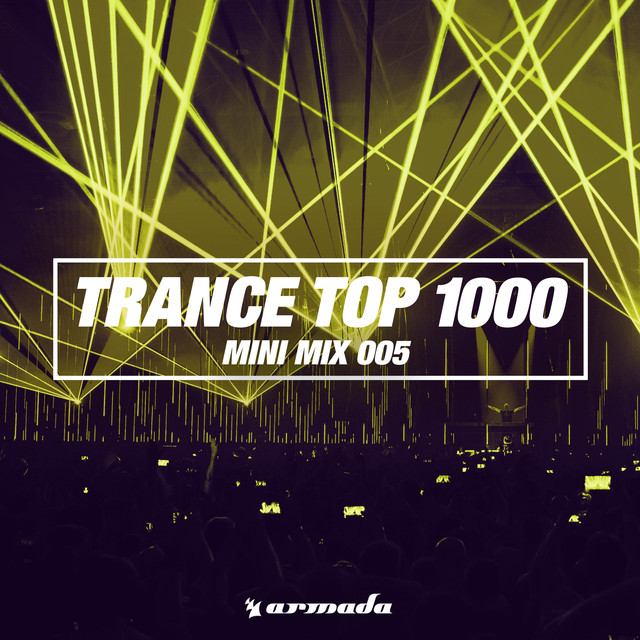 Trance Top 1000 (Mini Mix 005)
