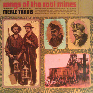 Songs Of The Coal Mines