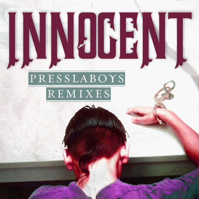 Innocent (Presslaboys Remixes)