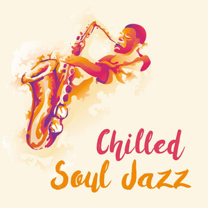 Chilled Soul Jazz