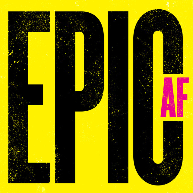 Album cover for EPIC AF by Various Artists