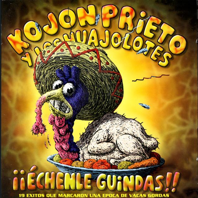Kojon Prieto y los Huajolotes