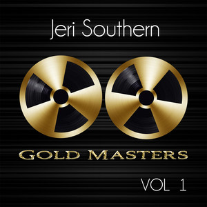 Gold Masters: Jeri Southern, Vol. 1 album