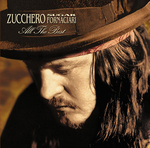 All The Best - Zucchero