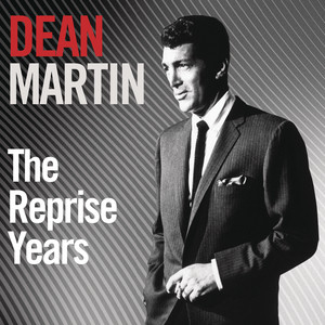 The Reprise Years - Dean Martin