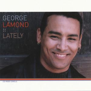 George LaMond - Lately