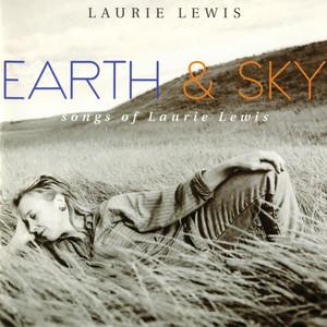Earth & Sky: Songs of Laurie Lewis album