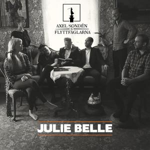 Axel Sondén & Flyttfåglarna, Julie Belle på Spotify