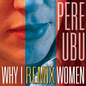 Why I Remix Women album