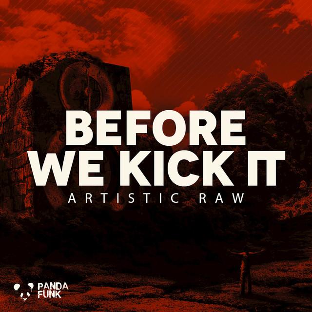 Before We Kick It (Original Mix)