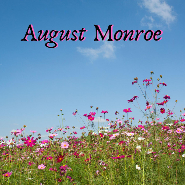 August Monroe