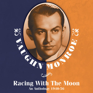 Racing With The Moon: An Anthology 1940-56 album