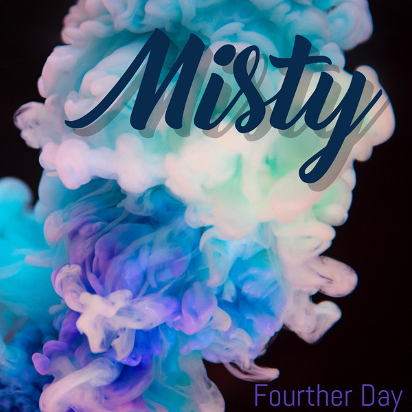 Album cover for Misty by Fourther Day
