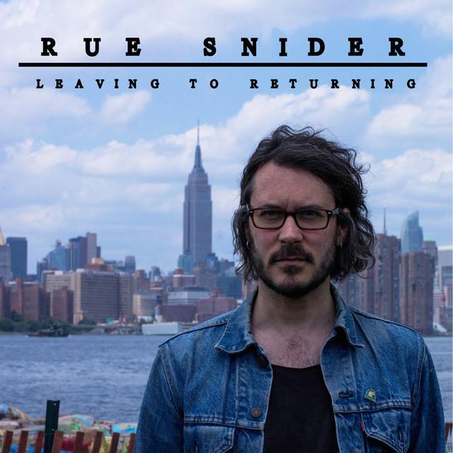 Rue Snider Leaving To Returning album cover