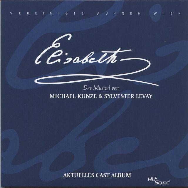 Elisabeth - Aktuelles Cast Album