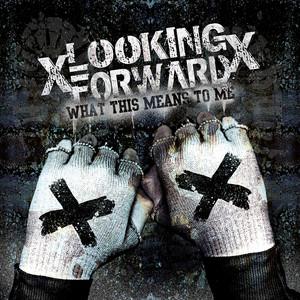 xLooking Forwardx