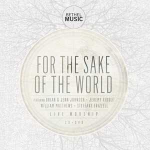 For the Sake of the World Albumcover