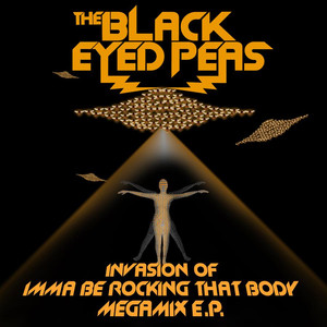 Invasion of Imma Be Rocking That Body: Megamix EP