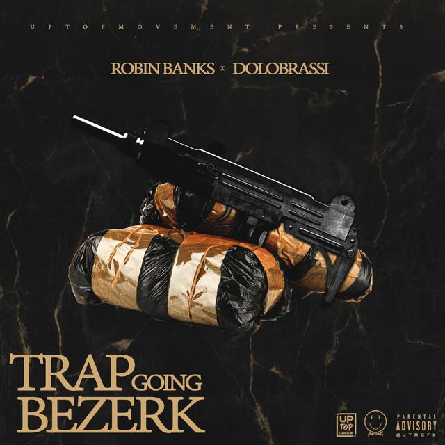Trap Going Bezerk (feat. Dolo Brassi)