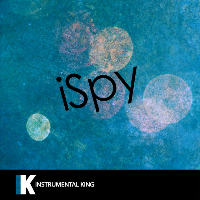 iSpy (In the Style of KYLE feat  Lil Yachty) [Karaoke Version] by