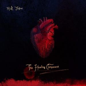 The Healing Component album