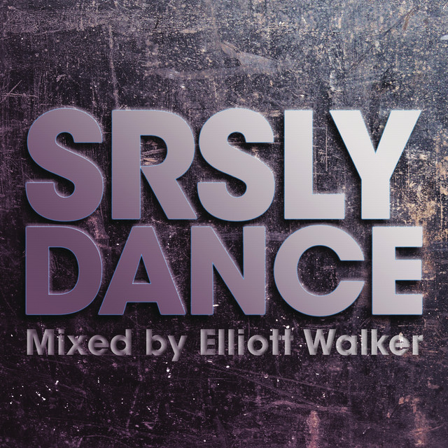 Various Artists SRSLY Dance album cover