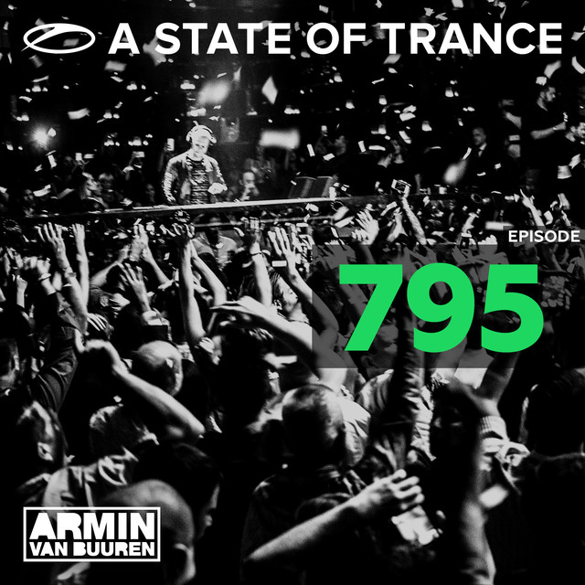 A State Of Trance Episode 795 (Top 20 Of 2016)