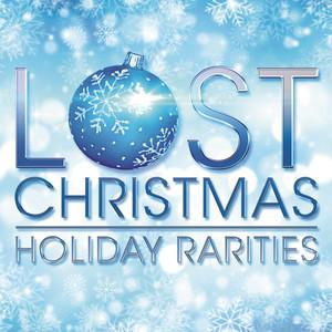 Lost Christmas - Holiday Rarities