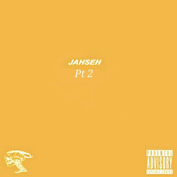Jahseh, Pt. 2