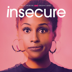 Insecure: Music from the HBO Original Series Albümü