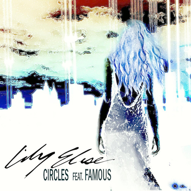 Circles (feat. Famous)