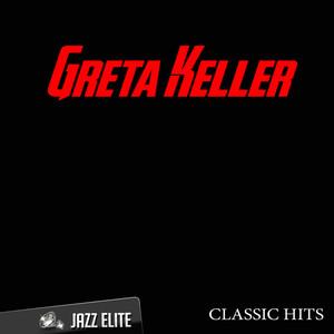 Classic Hits By Greta Keller album