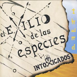 El Exilio De Las Especies  - Intoxicados