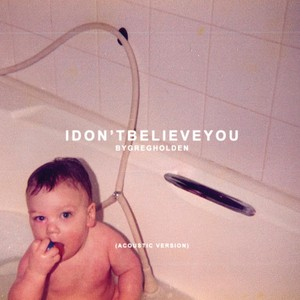 I Don't Believe You (Acoustic Version) Albumcover