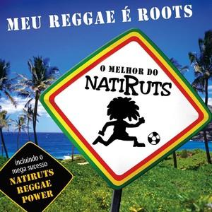 Meu Reggae É Roots - O Melhor De Natiruts Albumcover