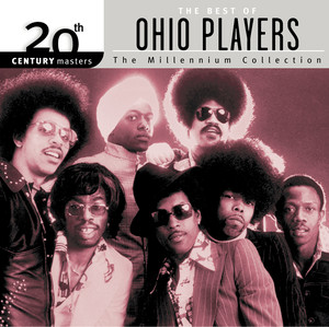 20th Century Masters: The Millennium Collection: The Best of Ohio Players album