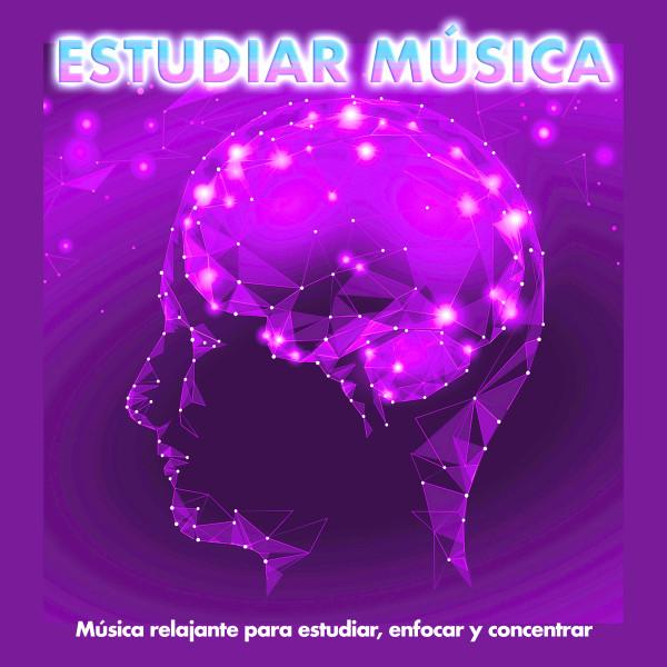 Estudiar música: Música relajante para estudiar, enfocar y concentrar